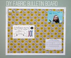Finally posting my own projects on Pinterest! DIY Fabric Bulletin Board - Creating Krista http://creatingkrista.com