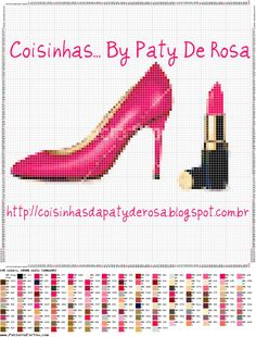 Coisinhas... By Paty De Rosa: MAKE UP, SHOES, ETC... SOMENTE PARA MULHERES!!! Cross Stitch Rose, Stitch 2, Cross Stitch Embroidery, Cross Stitch Patterns, All Craft, Girly Things, Pixel Art, Needlework, Diy And Crafts