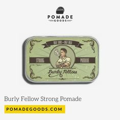 Burly Fellow Strong Pomade is a strong hold, high shine water based pomade made for those classic cuts from contours, to side parts, pomps and slick backs. Mens Pomade, Lunch Box, Strong, Bento Box
