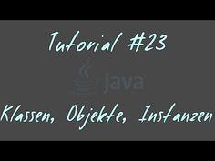 Tutorial #23 - Klassen, Objekte, Instanzen und mehr - JAVA Anfänger