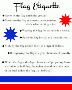 Want to decorate in red, white and blue for Independence Day? Read over this list of flag etiquette and display with pride.