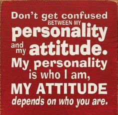 Meaning Quotes And Sayings | ... personality and my attitude Picture Quotes Deep Meaningful Sayings