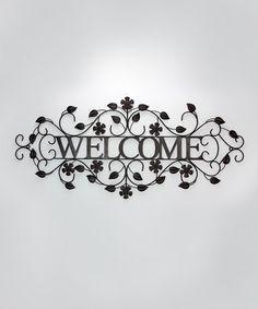 Look at this #zulilyfind! 'Welcome' Floral Scroll Metal Wall Sign #zulilyfinds