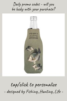 Crappie Attitude Funny Fishing Bottle Cooler #crappie #fish #fishing #attitude #funny #BottleCooler