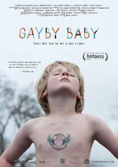 Gayby Baby is a 2015 Australian documentary film directed by Maya Newell that… Zero Hour, Baby Posters, Rock Posters, Movie Posters, Kid Essentials, London Film Festival, Family Foundations, Cinema, Great Films