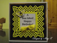 Belated Birthday card made using Spellbinders Lace Doily Motifs die.