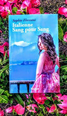 Chronique en questions: Italienne Sang pour Sang, de Sophie Floreani, nouvelle version Sang, Questions, Roman, Singing, Books, Reading Practice, Feather, Baby Born, Livres