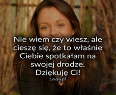 Lovsy.pl - Strona pełna uczuć. My Way, Love Story, Pin Up, Humor, Quotes, Inspiration, Text Posts, Quotation, Poster