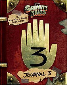 Gravity Falls: Journal 3 - Livros na Amazon Brasil- 9781484746691