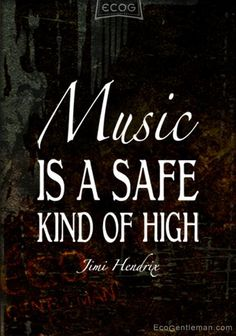 """Music Quotes by Jimi Hendrix – """"Music is a safe kind of high . Music Sing, I Love Music, Music Guitar, Music Lyrics, Music Is Life, Good Music, House Music, Guitar Quotes, Lyric Quotes"""