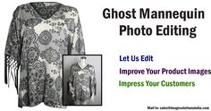 Ghost Mannequin Photo Editing | Invisible Ghost Mannequin Service | Neck Joint Service Image Solutions India offer ghost mannequin photo editing service, invisible mannequin service and neck joint services to your fashion photography with our Photoshop manipulation services