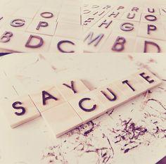 El Scrabble Say Cute!