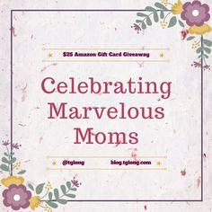 http://blog.tglong.com/2016/05/celebrating-marvelous-moms-quotes-giveaway/