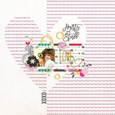 Hearts and Stuff Bundle by River~Rose and France M. Designs  http://shop.thedigitalpress.co/Hearts-and-Stuff-Bundle.html January 2016 Layout Templates by Sahin Designs  http://sahindesigns.com/collections/all/products/january-2016-layout-templates
