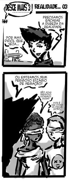 RABISCOS ENQUADRADOS: DESCE MAIS 3! Nº 305: CEGOS GUIANDO CEGOS