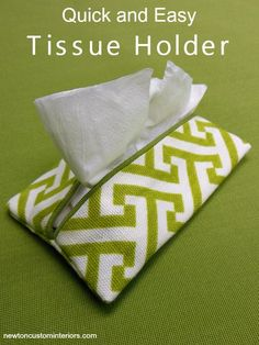 Quick and Easy Tissue Holder from NewtonCustomInteriors.com.  Learn how to make this tissue holder from leftover fabric with this detailed sewing tutorial.