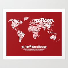 Oh The Places You'll Go - World Word Map with Dr. Seuss Quote Art Print by Ink of Me Graphics - $20.00