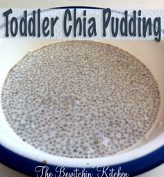 Toddler Chia Pudding. This recipe is easy to transform into an adult version as well. Just substitute whole milk for almond/coconut/skim milk. #chia