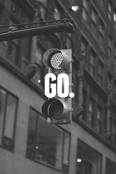 """New Year Resolutions start with """"Go"""""""