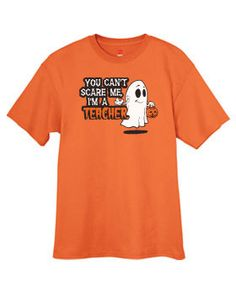 Halloween Teacher TShirt  You can't scare me I'm by cartoonsRcool    #etsy