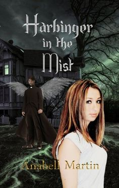 Harbinger in the Mist (Arms of Serendipity) by Anabell Martin, http://www.amazon.com/dp/B007P60OLC/ref=cm_sw_r_pi_dp_sWTOrb0TRZ6SB
