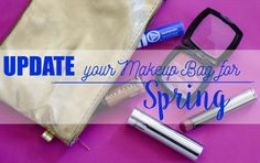 Give your makeup bag a makeover for spring