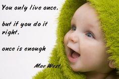 Famous life quotation
