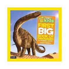 National Geographic Little Kids First Big Book of Dinosaurs ...