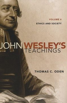 John Wesleys Teachings V4