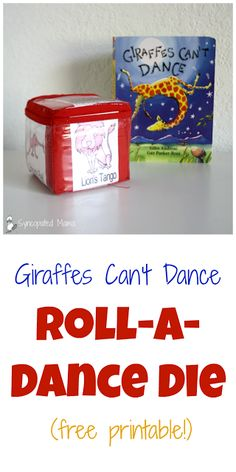 Giraffes Can't Dance Roll-a-Dance Die (free printable!)