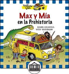 Max Y Mía En La Prehistoria (Yellow Van) de Vita Dickinson ✿ Libros infantiles y juveniles - (De 3 a 6 años) ✿