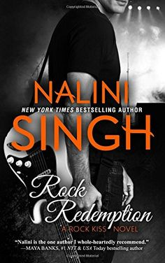Rock Redemption (Rock Kiss) (Volume 3) by Nalini Singh http://www.amazon.com/dp/1942356358/ref=cm_sw_r_pi_dp_5HqNwb0A7CRS6