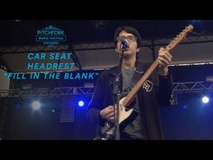 "Car Seat Headrest perform ""Fill In The Blank"" 