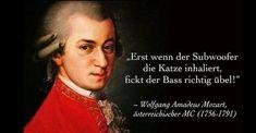 Und wenn das einer wissen muss, dann ja wohl dieser allen bekannte MC der Wiener Klassik! (via Tanith)