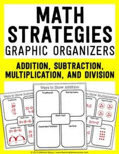Use these graphic organizers to help reinforce various ways of solving math problems.  Blank graphic organizers and examples of each strategy is included for addition, subtraction, multiplication, and division.