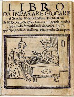 Questo libro e da imparare giocare a scachi et de li partiti, del portugués Damiano que fuera presentado en 1512