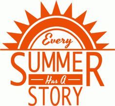 Silhouette Design Store - View Design #79914: every summer has a story title