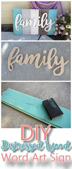 DIY Family Word Art Sign Woodworking Project Tutorial - Turquoise Tones New Wood. DIY Family Word Art Sign Woodworking Project Tutorial - Turquoise Tones New Wood Distressed to look like weathered Barn Wood Do it Yourself Home Decoration Pallet Crafts, Diy Wood Projects, Woodworking Projects, Woodworking Furniture, Woodworking Plans, Furniture Plans, Pallet Furniture, Family Art Projects, Pallet Projects Signs