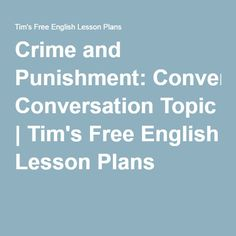 crime and punishment essay topics Pinterest  crime and punishment essay  topics Pinterest ESL Energiespeicherl  sungen