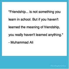 Muhammad Ali #Friendship #Quote