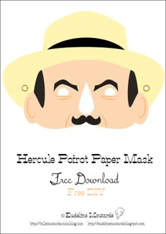 Eudeline Moutarde: Paper Mask: Hercule Poirot, free DIY by Mlle Moutarde!!! Carnaval!!!!