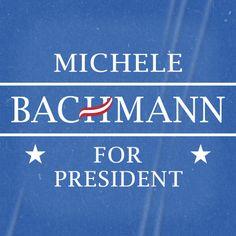 Michele Bachmann for President
