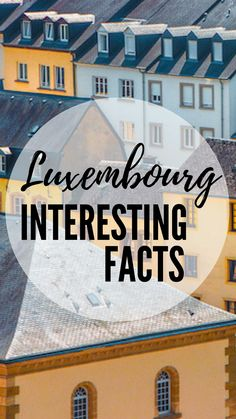 Luxembourg Interesting Facts: the most castles per capita, only pastel houses, the only Grand Duchy in the world and more! Backpacking Europe, Europe Travel Guide, Europe Destinations, Travel Guides, Bucket List Europe, Travel Information, Travel Advice, Travel Articles, Luxembourg