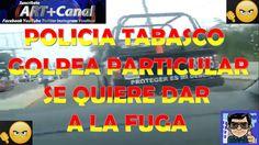 Policia Tabasco Golpea Particular