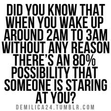This is freaky. Cool if I wake up around that time tonight I'm going to  freak out