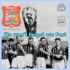 We won't forget our Past #mcfc #wembley