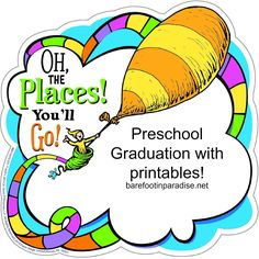OH the Places You Ll Go Printables Oh the places you ll