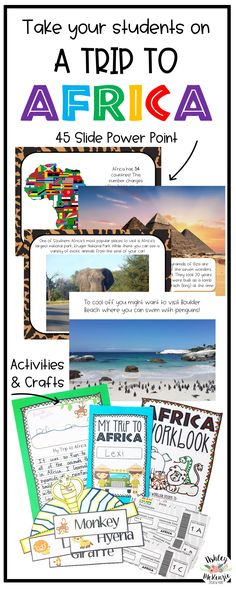 Take your students' on a fun trip to Africa. Study the continent with a power point and fun activities and crafts to go along with it!