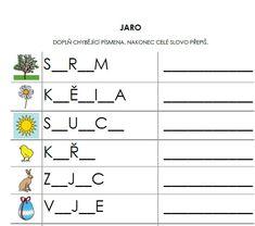 list na doplňování chybějících písmen do slov a jejich následný přepis :-) Montessori, Alphabet, Homeschool, Teaching, Words, Worksheets, Haha, Dyslexia, Alpha Bet