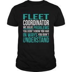 FLEET COORDINATOR T-Shirts, Hoodies. Get It Now ==► https://www.sunfrog.com/LifeStyle/FLEET-COORDINATOR-133035598-Black-Guys.html?id=41382